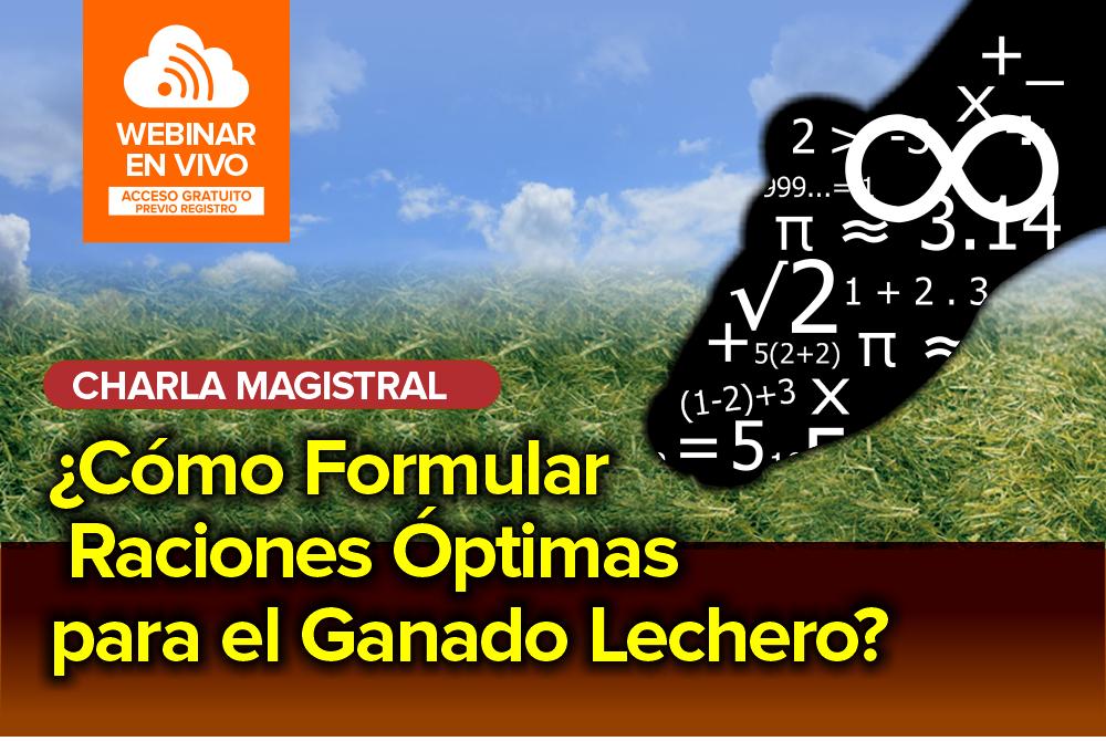 ¿Cómo Formular Raciones Óptimas para el Ganado Lechero?