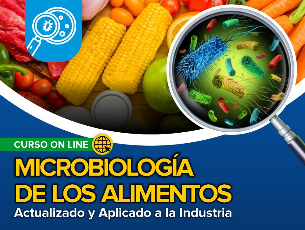 Curso On Line: Microbiología de los Alimentos – Actualizado y Aplicado a la Industria
