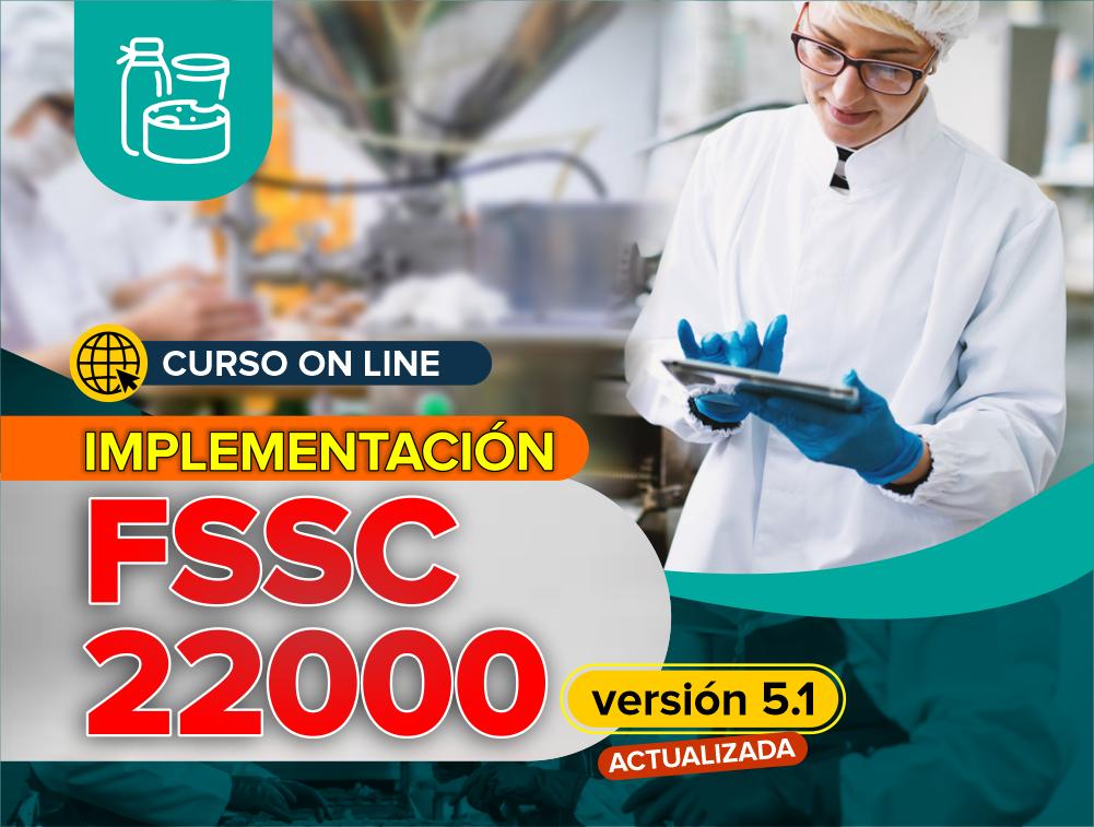 Curso On Line: Implementación de FSSC 22000 Versión 5.1 para la Industria de Alimentos